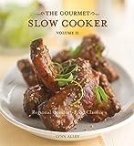 2: The Gourmet Slow Cooker: Volume II, Regional Comfort-Food Classics
