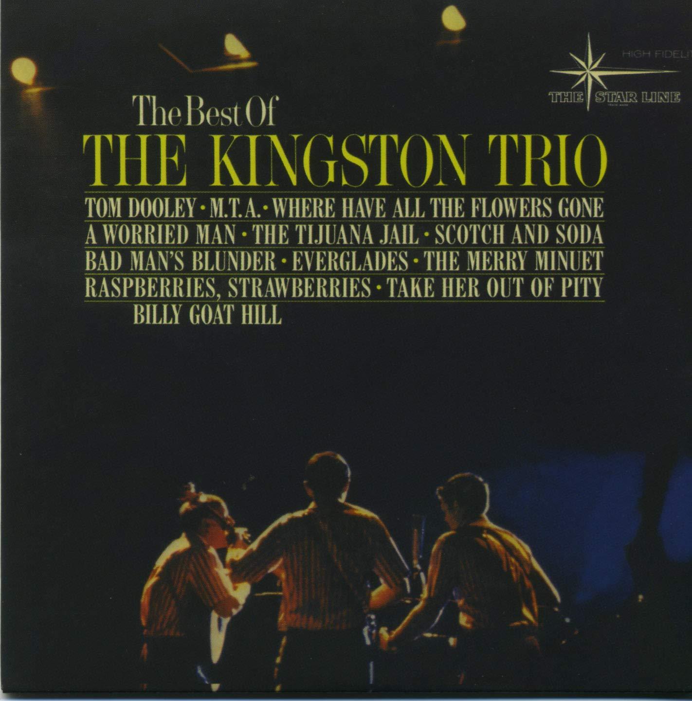 Best of: Max 51% OFF Dedication Kingston Trio