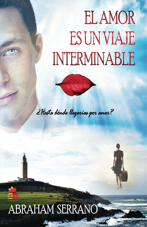 El Amor es un viaje interminable. (Adaptación de VIAJEROS) eBook ...