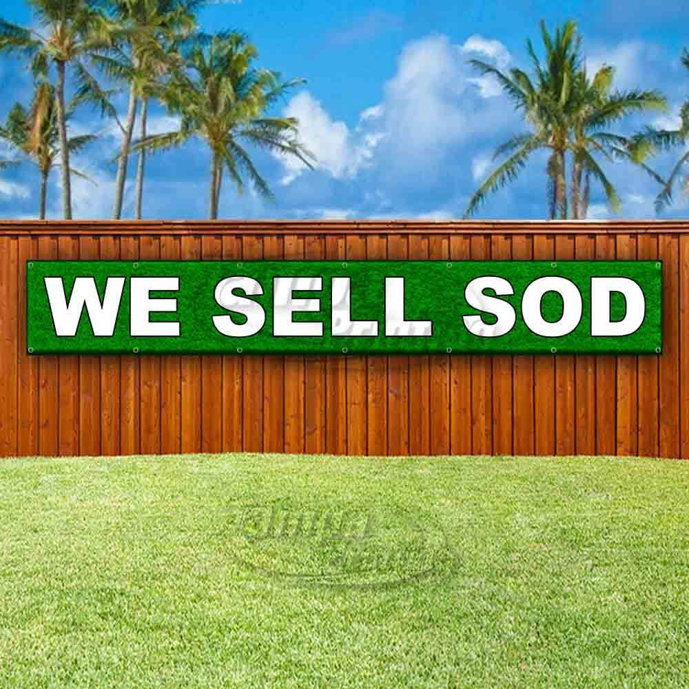 Flag, New Store WE Sell SOD Extra Large 13 oz Heavy Duty Vinyl Banner Sign with Metal Grommets Many Sizes Available Advertising