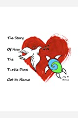 The Story of How the Turtle Dove Got Its Name