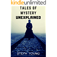 Tales of Mystery Unexplained. (Tales of Mysteries Unexplained Book 2): Tales of Mystery Unexplained Podcast