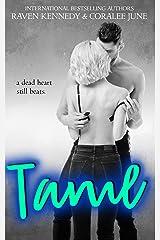 Tame: A High School Bully Romance (Savannah Heirs Book 2) Kindle Edition