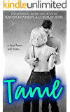 Tame: A High School Bully Romance (Savannah Heirs  Book 2)