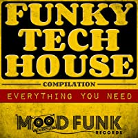 Funky Tech House Compilation