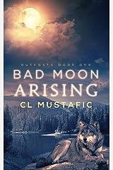 Bad Moon Arising Paperback