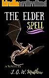 The Elder Spell: The Beginning of the Legend
