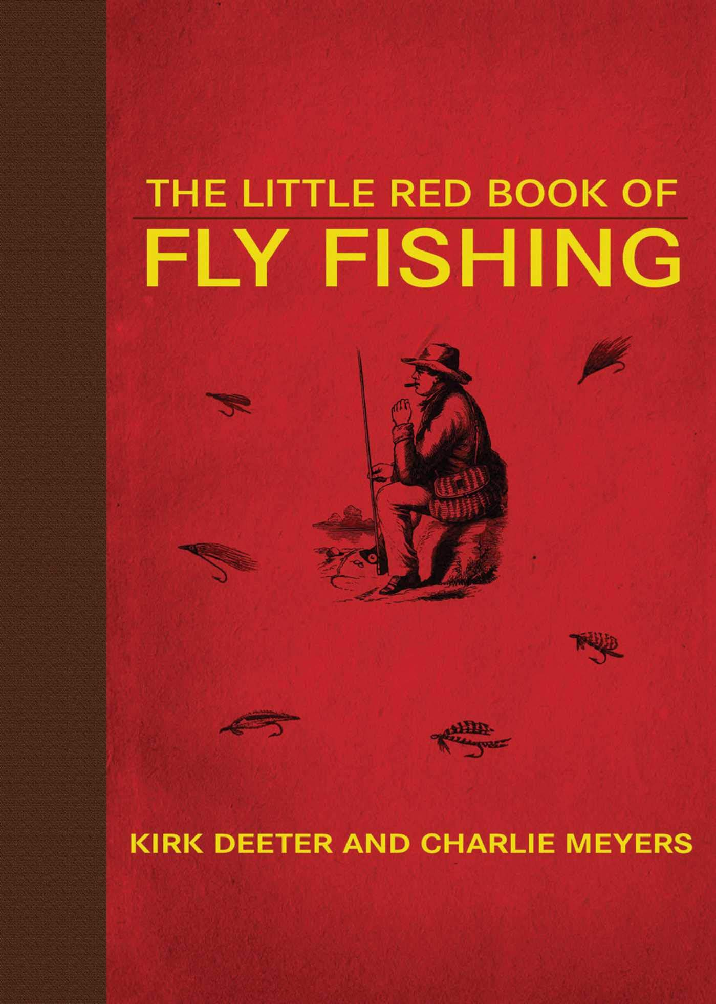 The Little Red Book Of Fly Fishing  Little Red Books