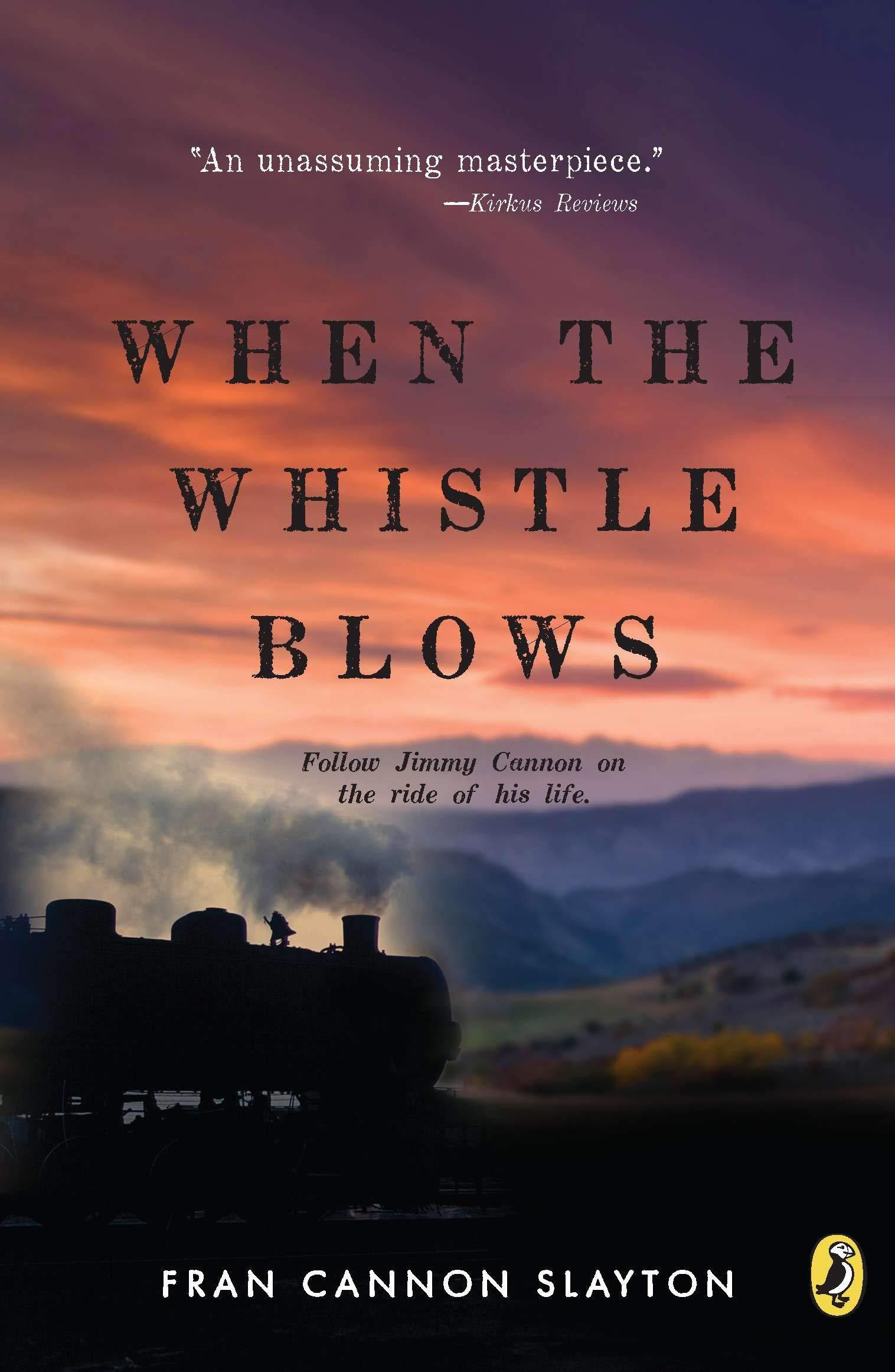 When the Whistle Blows: Amazon.co.uk: Slayton, Fran Cannon: Books