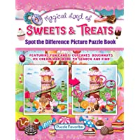 Spot the Difference Magical Land of Sweets & Treats: Picture Puzzle Book with Fun Candy, Cupcakes, Doughnuts, Ice Cream…