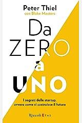 Da zero a uno: I segreti delle startup, ovvero come si costruisce il futuro (Italian Edition) Kindle Edition