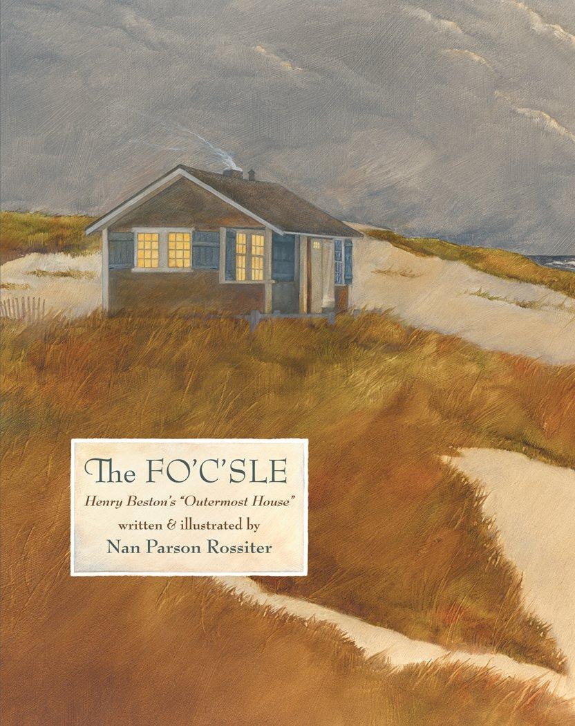 "The Fo'c'sle: Henry Beston's ""Outermost House"" pdf epub"