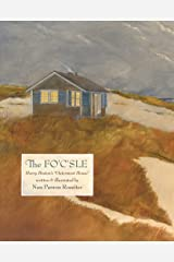 """The Fo'c'sle: Henry Beston's """"Outermost House"""" Hardcover"""