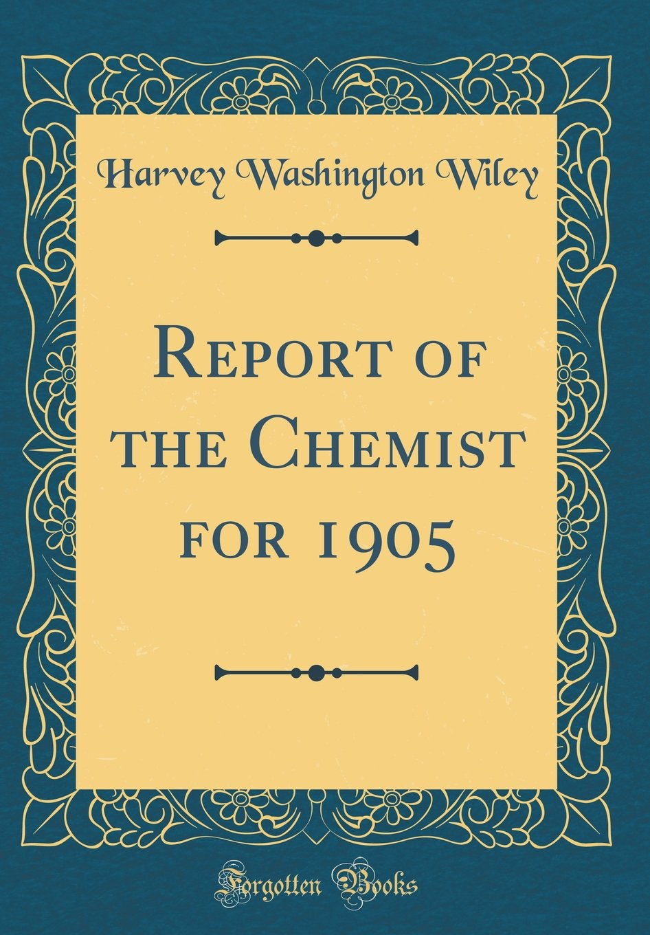 Report of the Chemist for 1905 (Classic Reprint) PDF