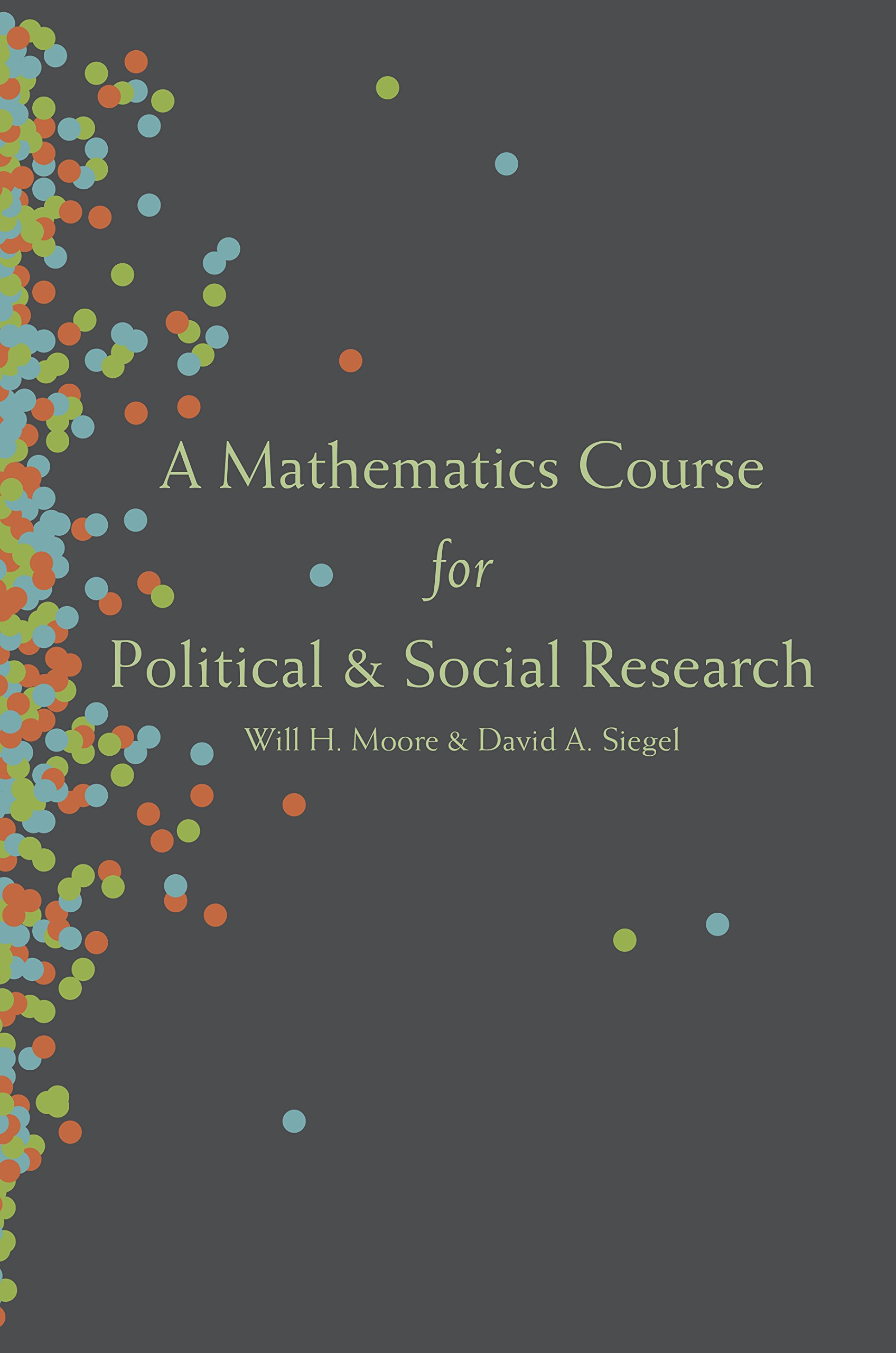 A Mathematics Course For Political And Social Research  English Edition
