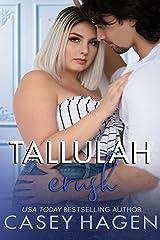 Tallulah Crush: A Small Town Single Dad Sports Romance (Tallulah Cove Book 7) Kindle Edition