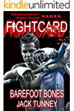 Fight Card: Barefoot Bones (Fight Card Series Book 20)