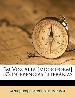 Em Voz Alta [Microform]: Conferencias Literarias