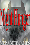 Night Hunger (A Ravynne Sisters Paranormal Thriller Book 7)