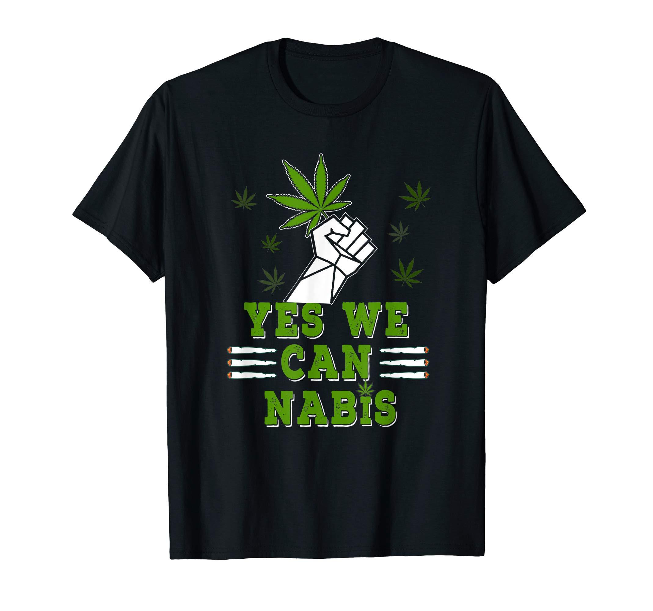 Yes We Can Nabis Cannabis Marijuana Weed 420 Uniform T-Shirt