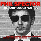 Phil Spector Anthology 1959 1962 Various
