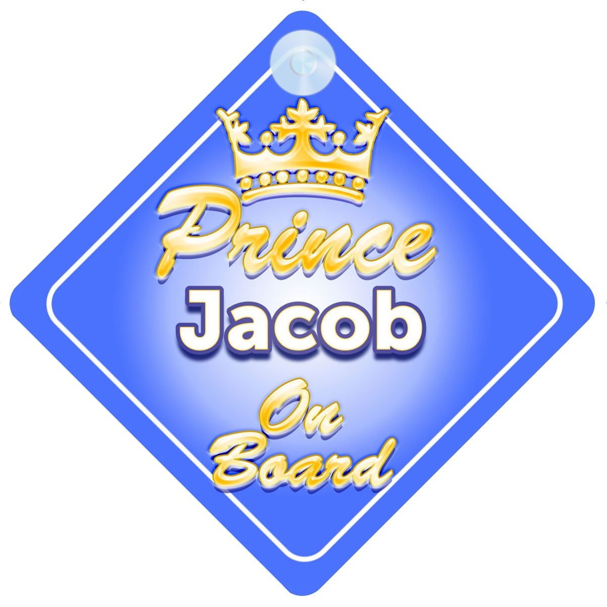 Crown Prince Jacob On Board Personalised Baby / Child Boys Car Sign