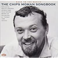 Back To The Basics: The Chips Moman Songbook