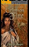 Crimson Fire (Magic of Isskasala Book 1)