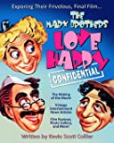 The Marx Brothers Love Happy Confidential