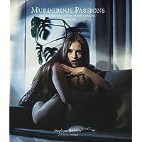 Murderous Passions: The Delirious Cinema of Jesús Franco: Volume 1