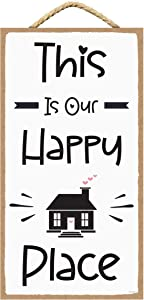 SARAH JOY'S This is Our Happy Place Sign - Our Happy Place Sign - Signs for Home Decor Wall - Family Decor for Wall - My Happy Place 5 x 10 Inches