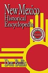 New Mexico Historical Encyclopedia Hardcover