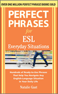 Perfect Phrases For Esl Conversation Skills With 2 100 Phrases
