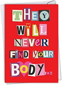 NobleWorks, Naughty Valentine's Day Card for Adults - Funny Valentine with Envelope (1 Card) - Never Find Your Body 2151