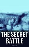 The Secret Battle (Historical Novel)