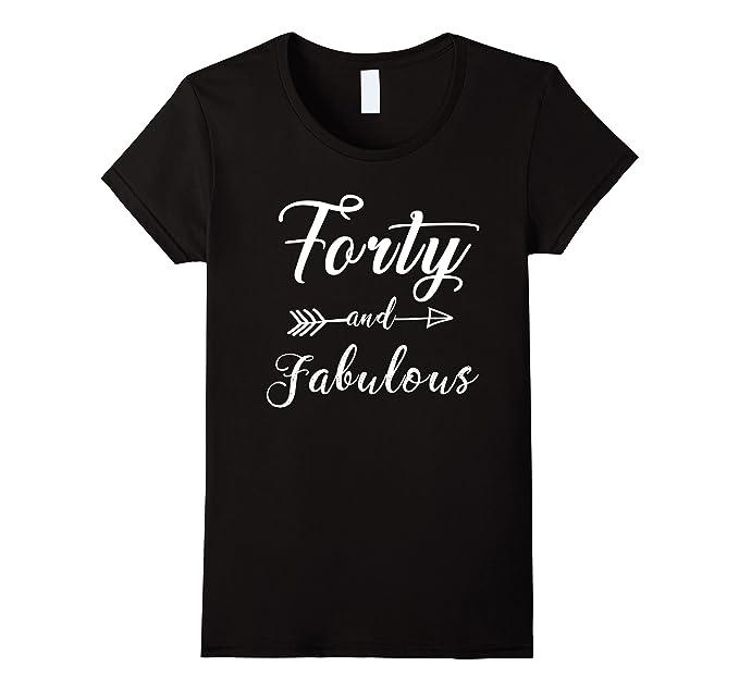 Womens Funny 40th Birthday T Shirt