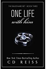 One Life With Him: A Billionaire Romance (The Submission Series Book 3) Kindle Edition