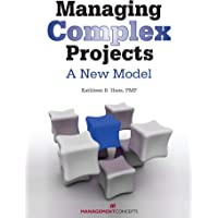 Managing Complex Projects: A New Model