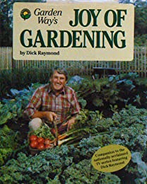 Joy of Gardening (Garden Way Book)