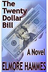 The Twenty Dollar Bill Kindle Edition