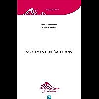 Sentiments et émotions: Essai sur les sciences sociales (Proximités Sociologie) (French Edition)