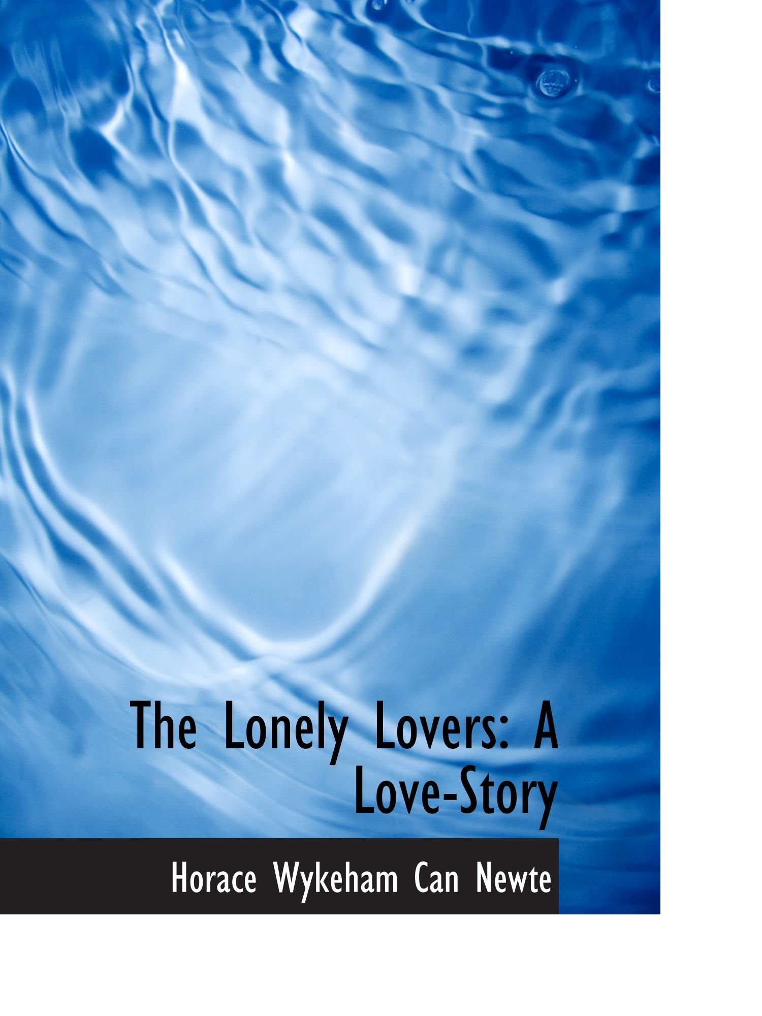 Download The Lonely Lovers: A Love-Story ebook
