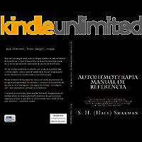 AUTOHEMOTERAPIA MANUAL (ESPAÑOL) (The AUTOMED Project)