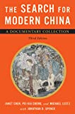 The Search for Modern China: A Documentary Collection (Third Edition)