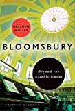 Bloomsbury: Beyond the Establishment (Bl London)