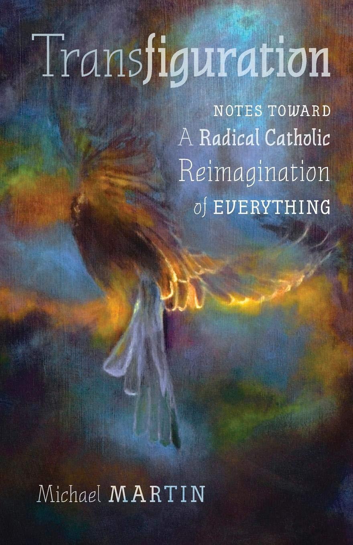 Michael Martin-Transfiguration
