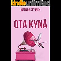 Ota kynä (Finnish Edition)