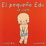 El pequeño Edu se viste