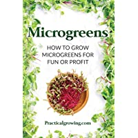 Microgreens: How to Grow Microgreens for Fun or Profit