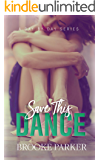 Save This Dance (A Day By Day Series)
